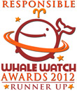 Runner up for Responsible Whale Watch Award 2012